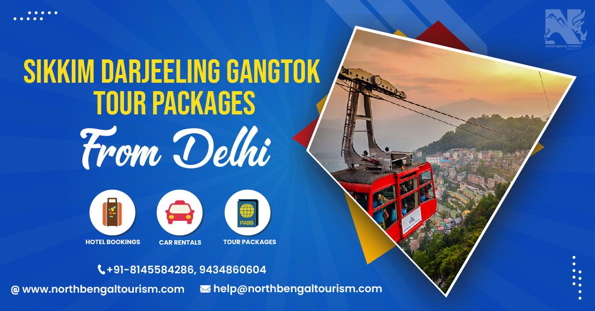 Sikkim Darjeeling Gangtok Tour Packages From Delhi