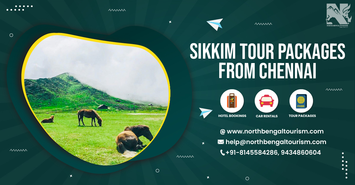 sikkim tour packages from chennai