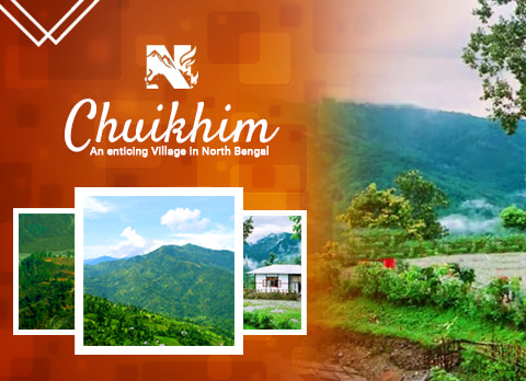 Chuikhim, offbeat destination in Kalimpong